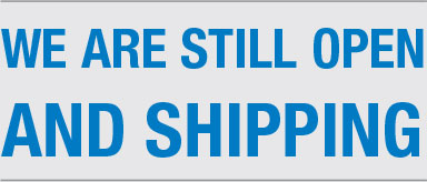 We are still open and shipping