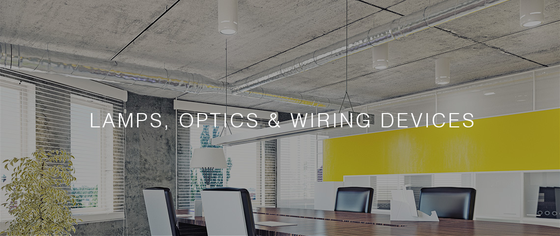 Lamps, Optics & Wiring Devices