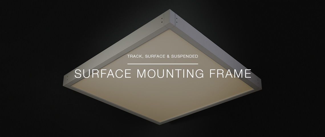 Surface Mounting Frame